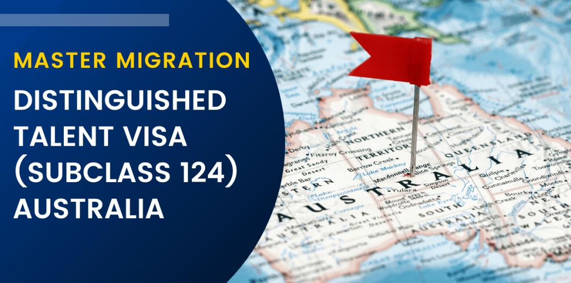 Distinguished talent visa subclass 124 Australia