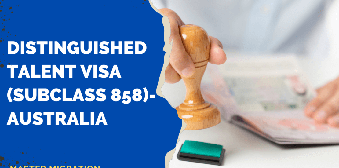 Distinguished talent visa subclass 858 Australia